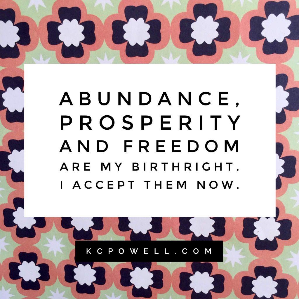 Abundance Prosperity Freedom Quote Card - Karen Powell