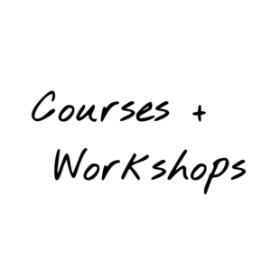 Courses Workshops