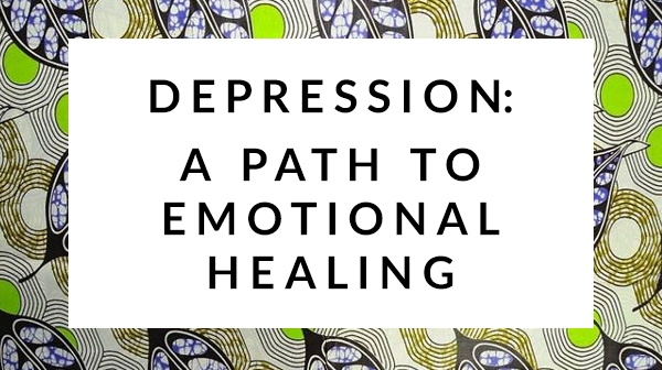 Depression - A Path to Emotional Healing