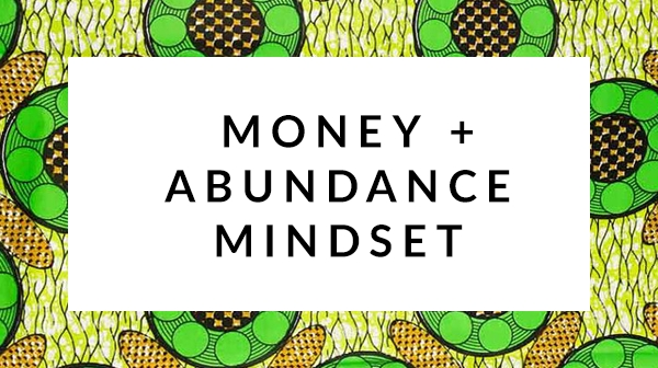 Money and Abundance Mindset