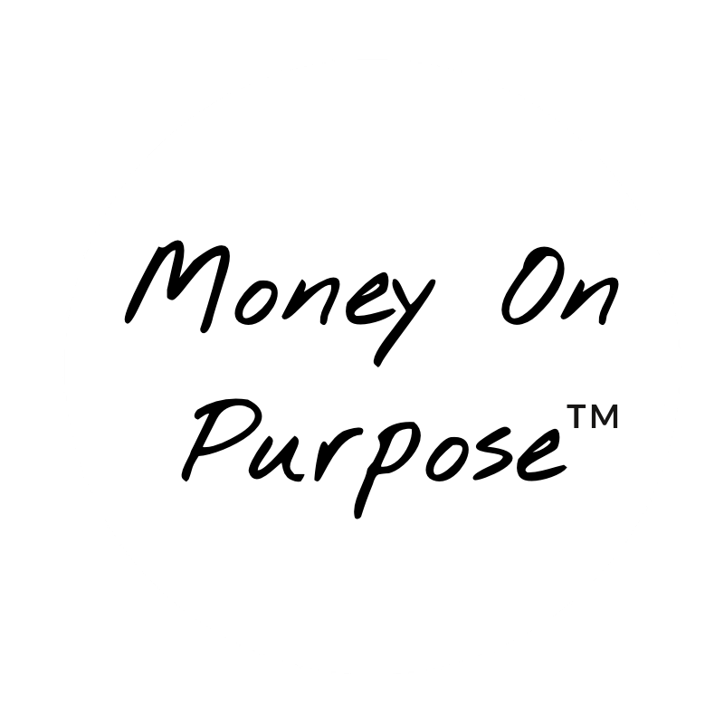 Money On Purpose TM