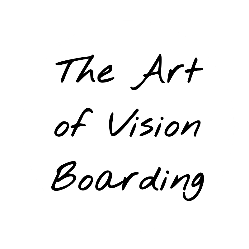 The Art of Vision Boarding